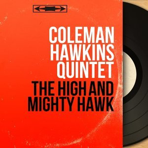 Coleman Hawkins Quintet 歌手頭像