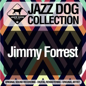 Jimmy Forrest 歌手頭像