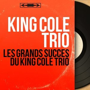 King Cole Trio 歌手頭像