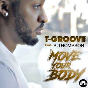 T-Groove feat. B.Thompson Artist photo