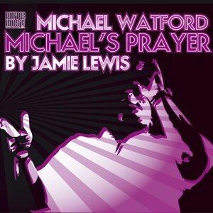 Michael Watford 歌手頭像