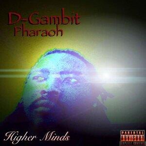 D Gambit Pharaoh Artist photo