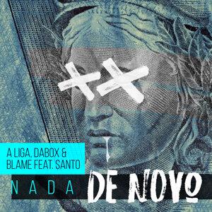 A LIGA, Dabox & Blame feat. Santo Artist photo