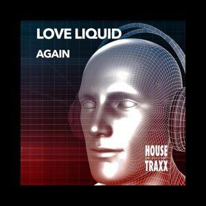 Love Liquid Artist photo