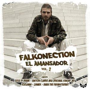 Falkonection el Amansador feat. Exile di Brave, Easton Clarke, 2maek, Toolman & Baba The Fayahstudent Artist photo