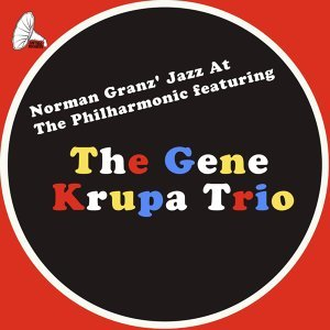 The Gene Krupa Trio 歌手頭像