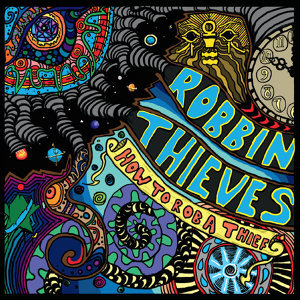 Robbin Thieves Artist photo
