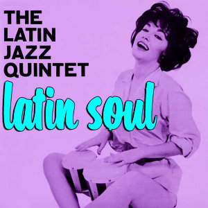 The Latin Jazz Quintet 歌手頭像