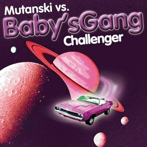 Mutanski Vs. Baby's Gang Artist photo