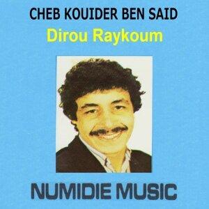 Cheb Kouider Ben Said Artist photo