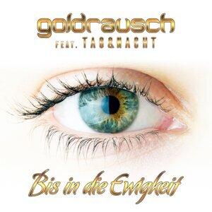 Goldrausch feat. Tag & Nacht Artist photo
