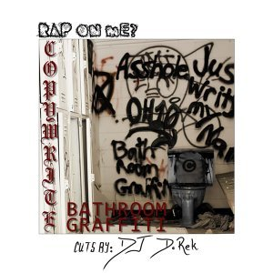 Rap on Me?, DJ D.Rek, Copywrite Artist photo