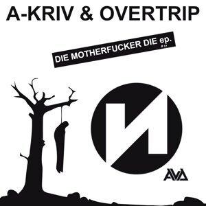 A-Kriv & Overtrip Artist photo