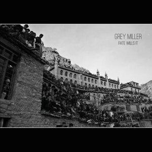 Grey Miller Artist photo