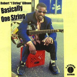 """Robert """"1 String"""" Gibson Artist photo"""