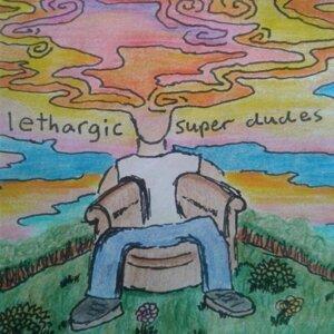Lethargic Super Dudes Artist photo