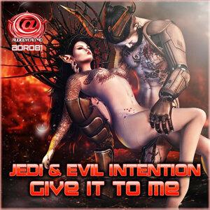 Jedi & Evil Intention Artist photo