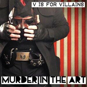 V Is For Villains Artist photo