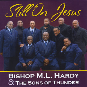 Bishop M.L. Hardy, The Sons of Thunder Artist photo