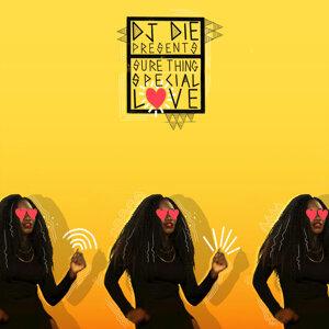 Sure Thing, DJ Die Artist photo