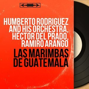 Humberto Rodriguez and His Orchestra, Hector Del Prado, Ramiro Arango Artist photo