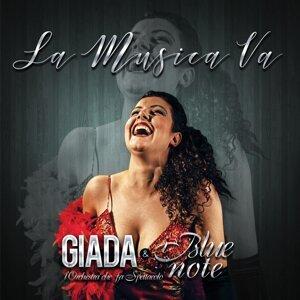 Giada & i Blue Note 'L'orchestra che fa spettacolo' Artist photo