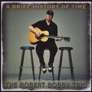 The Robert Bobby Trio Artist photo