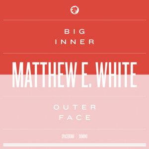 Matthew E. White 歌手頭像