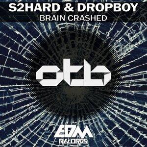S2Hard, Dropboy Artist photo
