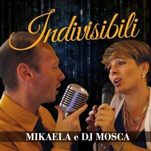 Mikaela, DJ Mosca Artist photo