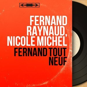 Fernand Raynaud, Nicole Michel Artist photo