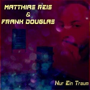 Matthias Reis & Frank Douglas Artist photo