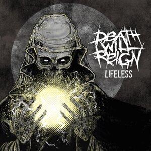 Death Will Reign Artist photo