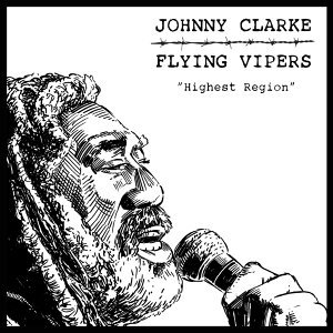 Johnny Clarke, Flying Vipers Artist photo