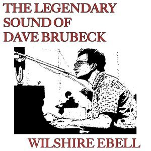 Dave Brubeck feat. The Dave Brubeck Quartet