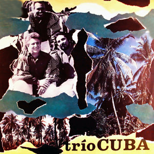 Trío Cuba Artist photo
