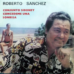 Roberto Sánchez, Conjunto Siboney Artist photo