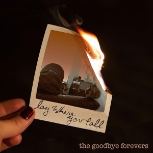 The Goodbye Forevers Artist photo