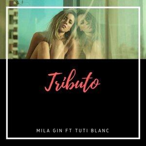 Mila Gin, Tuti Blanc Artist photo