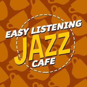 Easy Listening Cafe 歌手頭像