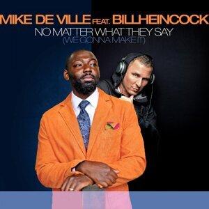 Mike De Ville Feat. Billheincock, Mike De Ville Artist photo