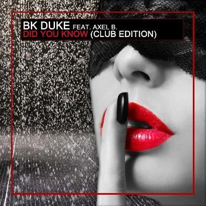 Bk Duke Feat. Axel B., Bk Duke Artist photo