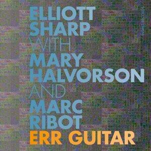 Elliott Sharp with Mary Halvorson & Marc Ribot Artist photo