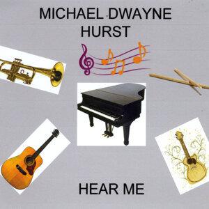 Michael Dwayne Hurst Artist photo