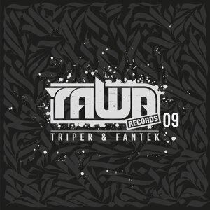 Triper, Fantek Artist photo