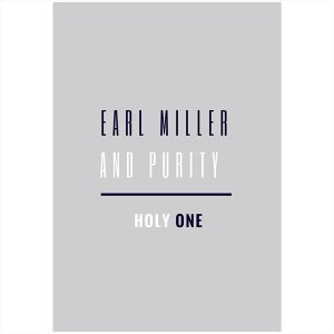 Earl Miller and Purity Artist photo