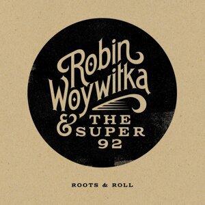 Robin Woywitka & the Super 92 Artist photo