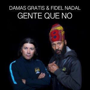 Damas Gratis, Fidel Nadal Artist photo