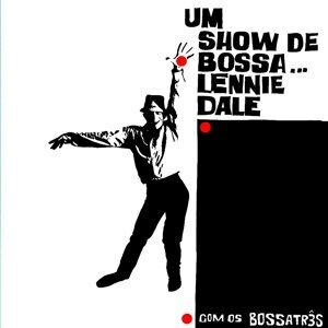 Lennie Dale Com Os Bossa Três Artist photo