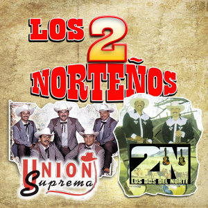 Union Suprema & Los Dos Del Norte Artist photo